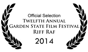 Riff Raf official selection of 12th Annual Garden State Film Festival